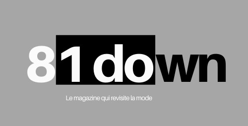 81down le magazine qui revisite la mode